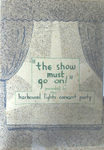 "Figure 07.16. Souvenir program for ""The Show Must Go On."""